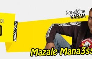 Mazale Mana3ssinche sur Radio Mars مازال ماناعسينش