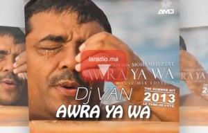 Dj VAN – Awra ya wa – ديجي فان – أوورا ياوا
