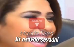 Houda Saad – Jit nsaydo sayadni هدى سعد – جيت نصيدو