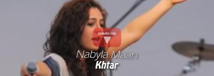 Nabyla Maan – Khtar –  نبيلة معن – ختار