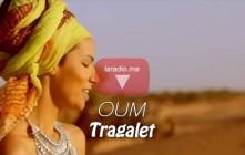 Oum – Tragalet – أوم ـ تراعالت