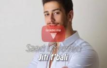 Saad LAMJARRED – Jiti f'bali سعد لمجرد – جيتي فبالي