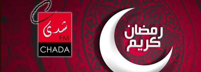 برمجة رمضان 2014 على شدى فم <br /> Programmation Ramadan 2014 sur Chada FM